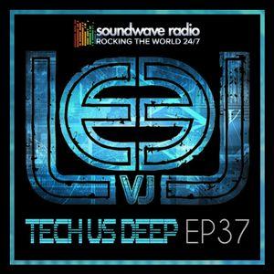 Tech Us Deep Ep 37 Soundwave Radio