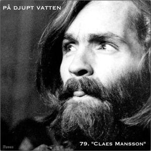 """79. """"Claes Mansson"""""""