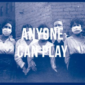 Anyone Can Play