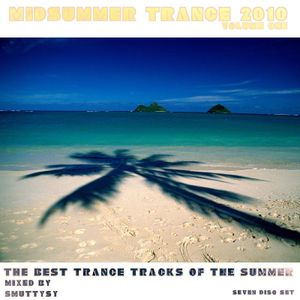 Midsummer Trance 2010 - Volume 1 (Disc 1)