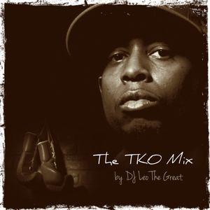 TKO Mix (DJ Leo the Great)