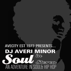 DJ Averi Minor - Soul In Stereo