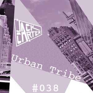 Jack Carter - Urban Tribe #038