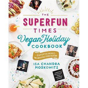 The Superfun Times Vegan Holiday Cookbook.