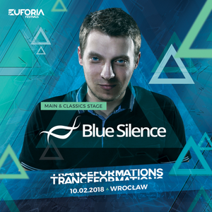 BLUE SILENCE live at TRANCEFORMATIONS 2018 - EUFORIA FESTIVALS (2018-02-10)
