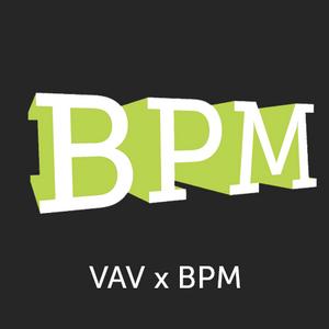 VAV x BPM #2