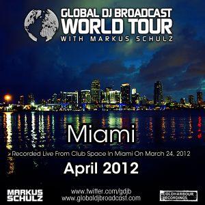 Global DJ Broadcast Apr 05 2012 - World Tour: WMC 2012 Miami