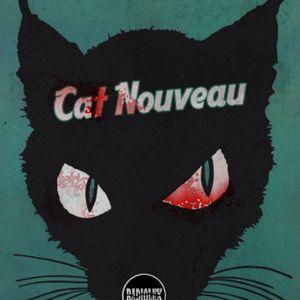 Cat Nouveau - episode #115 (08-05-2017)