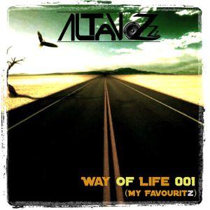DJ Altavozzz - Way of Life 001 (My Favouritz)