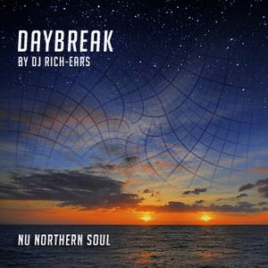 Daybreak (for NuNorthern Soul podcast)