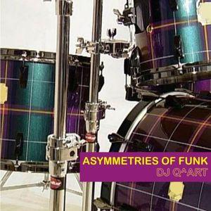 DJ Q^ART - Asymmetries Of Funk