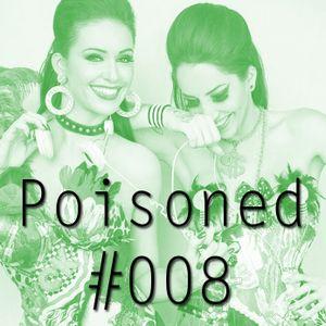 #Poisoned Episode8 / Future House -EDM- Big Room-Jungle Terror