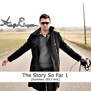 Kristoffer Elmqvist - The Story So Far 1 (Summer 2011 mix)