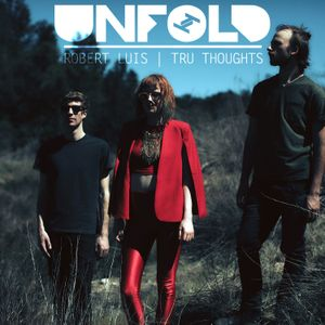 Tru Thoughts Presents Unfold 26.05.17 with Moonchild, Onra, Moodyman