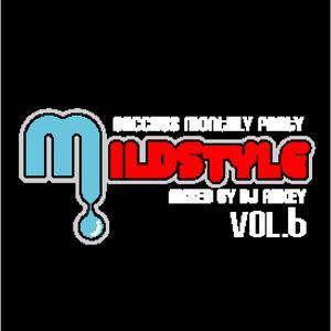 MILD STYLE MIX CD Vol.6 Mix By DJ A!!KEY