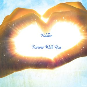 Fiddler – Forever With You (2011.06.23)
