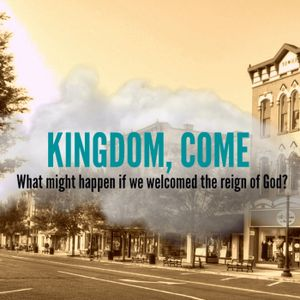 Kingdom Come Prt1: In My Life