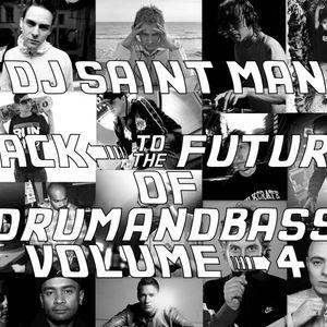 DJ Saint Man - Back To The Future Of Drum&Bass Vol.4