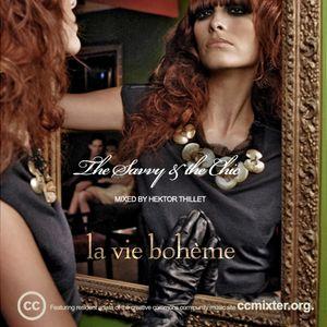 The Savvy & the Chic Vol.2: La Vie Bohème