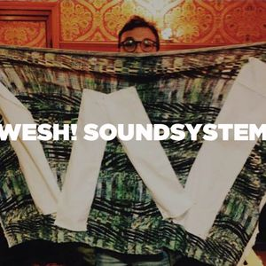 Wesh! Soundsystem • DJ set • LeMellotron.com