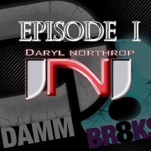 Ep 1 - DJ Daryl Northrop