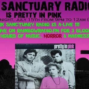 DARK SANCTUARY RADIO 7-15-16  PRETTY IN PINK PINK TRIBUTE