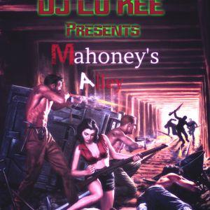 Dj Lo kee presents - Mahonys Alley