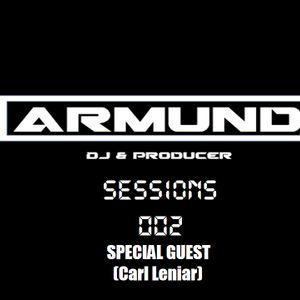 ARMUND SESSIONS EPISODE 002 - ARMUND (SPECIAL GUEST CARL LENIAR)