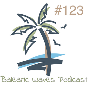 Balearic Waves Podcast #123