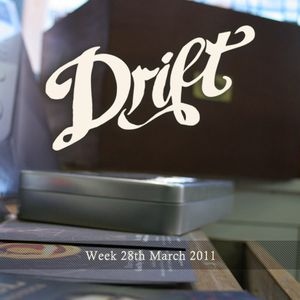 The Drift Record Shop Radio Hour: 28th March 2011