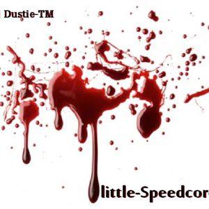 Dj Dustie-TM - Little-Speedcore-Mix(Exclusive-mix)