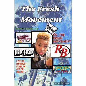 The Fresh Movement  Season 3 (3-31-17 )