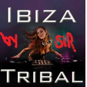 Ibiza Tribal Nights by Sir