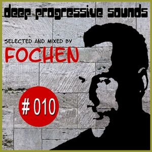 Deep Progressive Sounds #010 (Guest Mix: Wahed Achterberg)