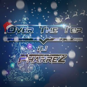 Over the Top #021 - Christmas Edition