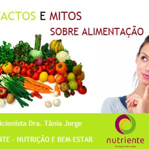 Nutricionista Drª. Tânia Jorge - Factos e Mitos | Leitura de Rótulos