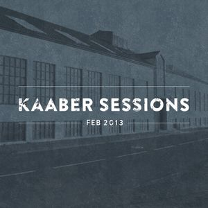 Kaaber Sessions - February 2013