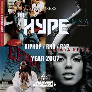 @DJ_Jukess - #TheHype2007 Old Skool Rap, Hip-Hop and R&B Mix