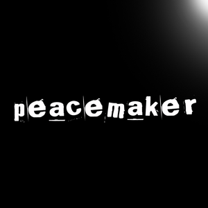 Peacemaker / Blessed are the Peacemakers