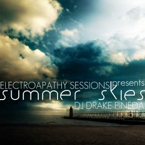 ElectroApathy Sessions presents Summer Skies [March 2012]