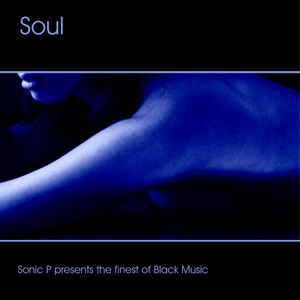 Sonic P, Soul (the finest of black music 2003)