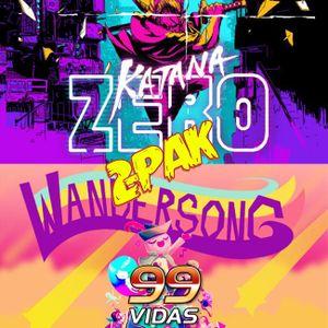 99Vidas 361 - 2-Pak: Wandersong e Katana Zero