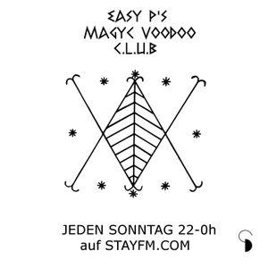 magyc voodoo club 13 (easy & mikeynator  / fo broken ambience love) - easy p - 05.05.19