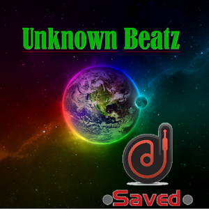 Unknown Beatz - Saved (6th remix)
