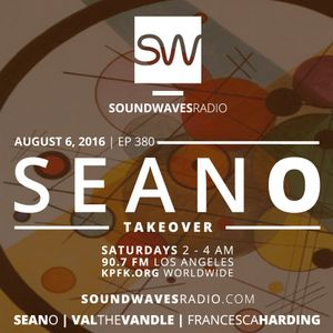 Episode 380 - Seano Takeover - August 6, 2016