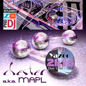 Yazoo - Don't Go  2k16  Remixed By Chester (MAPL)
