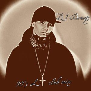 DJ Brazys - 90's LT club mix