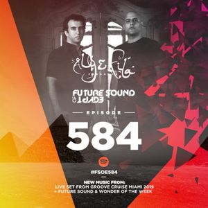 Aly & Fila - Future Sound of Egypt 584 (Live from Groove Cruise Miami 2019)