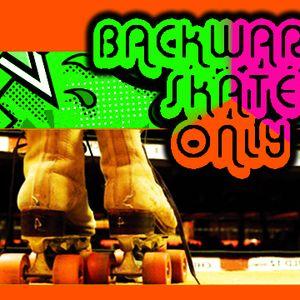 Backwards Skate Only!
