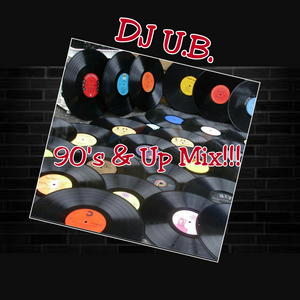 DJ U.B. GOING BACK TO THE 90's & Up..(Clean)